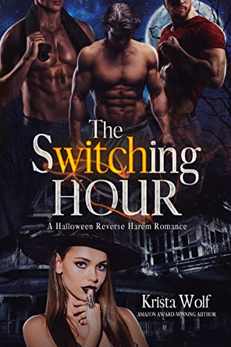 The Switching Hour: A Halloween Reverse Harem Romance